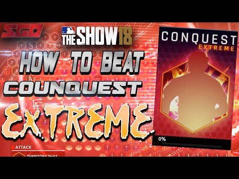 MLB The Show 18 Conquest Extreme Guide