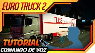 Euro Truck Simulator 2 - Tutorial GAVPI - Comando Por Voz