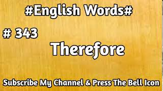 #English#Vocabulary #343 Therefore English Word   Learn English Words   Mehran Series