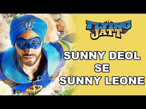 A Flying Jatt | Sunny Deol Se Sunny Leone