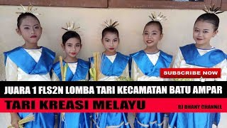 JUARA 1 LOMBA TARI - FLS2N TINGKAT SD - BATU AMPAR