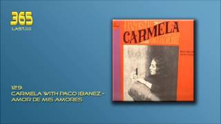 129. Carmela with Paco Ibanez - Amor De Mis Amores (1969)