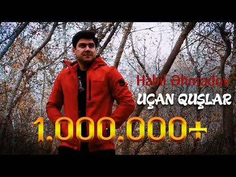 Habil Ahmedov - Ucan quslar (Official Video)