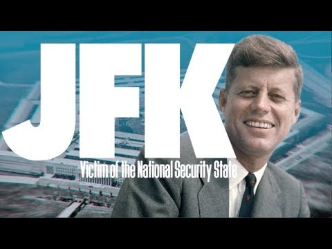 JFK: Victim of the National Security State