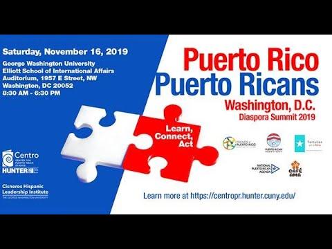 Puerto Rican Puerto Rico Washington DC Summit 2019: Building A New Puerto Rican Energy