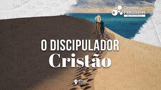 O Cristão Discipulador - 7 Conferencia de Grupos Familiares (teaser)