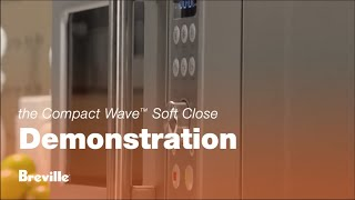 the compact wave soft close how to get the most out of your microwave breville usa