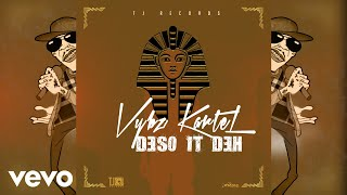 Vybz Kartel - Deso It Deh (Official Lyric Video)