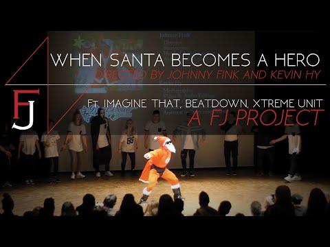 When Santa Becomes a Hero | A FJ Project | Ft. Imagine That, BeatDown, Xtreme Unit