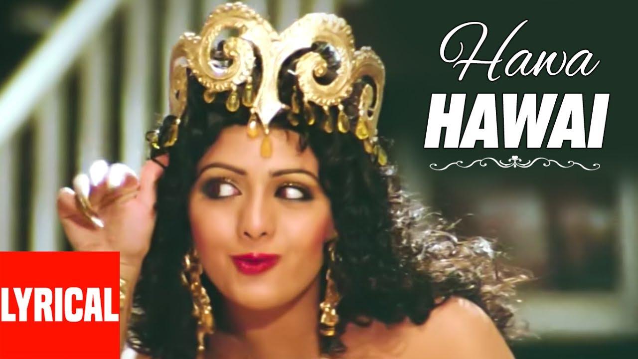 Lyrical Video Hawa Hawai Mr India Kavita Krishnamurthy Sridevi Youtube