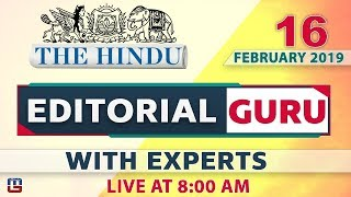 The Hindu | Editorial Guru  | 16 February 2019 | UPSC, RRB,Bank, IBPS, SSC | 8:00 AM