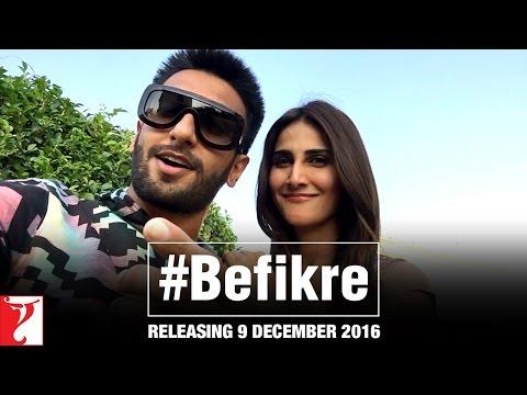Befikre | 9 December 2016 | Ranveer Singh...