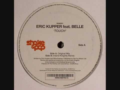 Eric Kupper Feat. Belle - Touch (Original Mix)