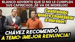 Cuauhtémoc envió dura advertencia a Obrador, Julio César Chávez le pide que mejor renuncie a Morelos