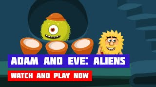 Adam and Eve: Aliens · Game · Walkthrough
