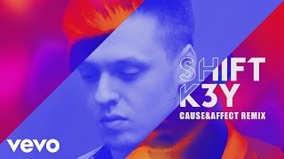 Shift K3Y - Name & Number (Cause&Affect Remix) [Audio]