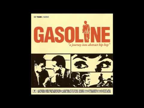 Gasoline | A Journey Into Abstract Hip Hop | (2002)