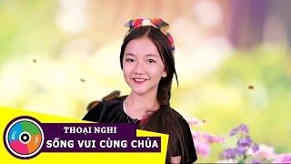 [Karaoke Thiếu Nhi] Sống Vui Cùng Chúa - Bé Thoại Nghi (MV)