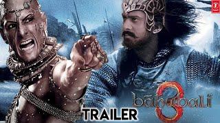 Bahubali 3 Trailer   Prabhas   Anushka Shetty   Pradeep Rawat   SS Rajamouli Releasing Date 2021