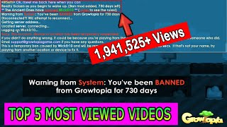 TOP 5 Most Viewed Videos | Growtopia