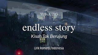 Cover images Lirik dan terjemahan | Yuna Ito - Endless Story (Lagu Jepang)