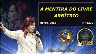 08/04/2018 Nº 3291 A MENTIRA DO LIVRE ARBÍTRIO