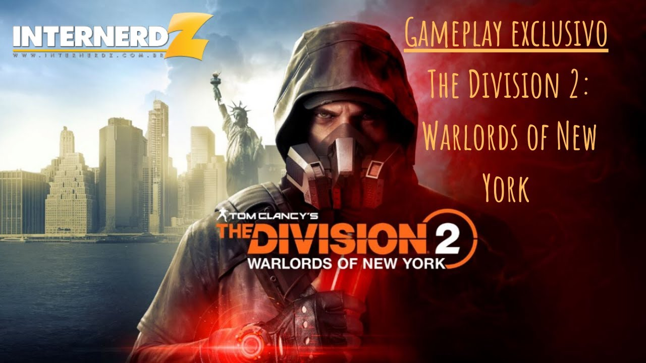 The Division 2: Warlords of New York | GAMEPLAY EXCLUSIVO