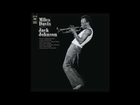 Miles Davis   A Tribute To Jack Johnson   01   Right Off