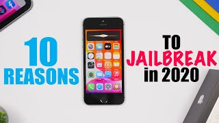 10 Reasons To JAILBREAK Your iPhone in 2020 !