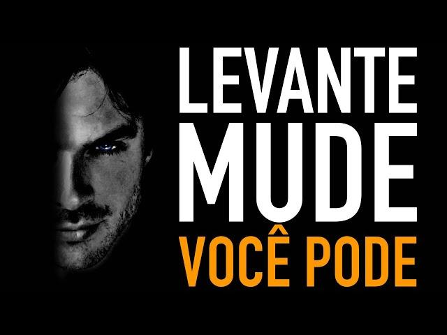 VAMOS!!! LEVANTE É HORA DE MUDAR DE VIDA (Motivação)