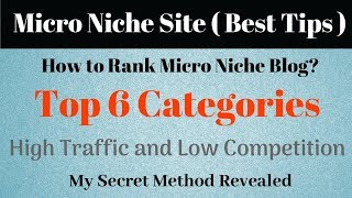 How to Create and Rank Micro Niche Sites In Google? | Part-2 Micro Niche Blog in Hindi