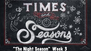 "Video Times and Seasons ""The Night Season"" Week 3 - Pastor Joel Eason download MP3, 3GP, MP4, WEBM, AVI, FLV Agustus 2018"