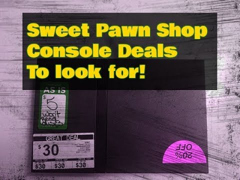 How To Buy Game Consoles From Pawn Shops