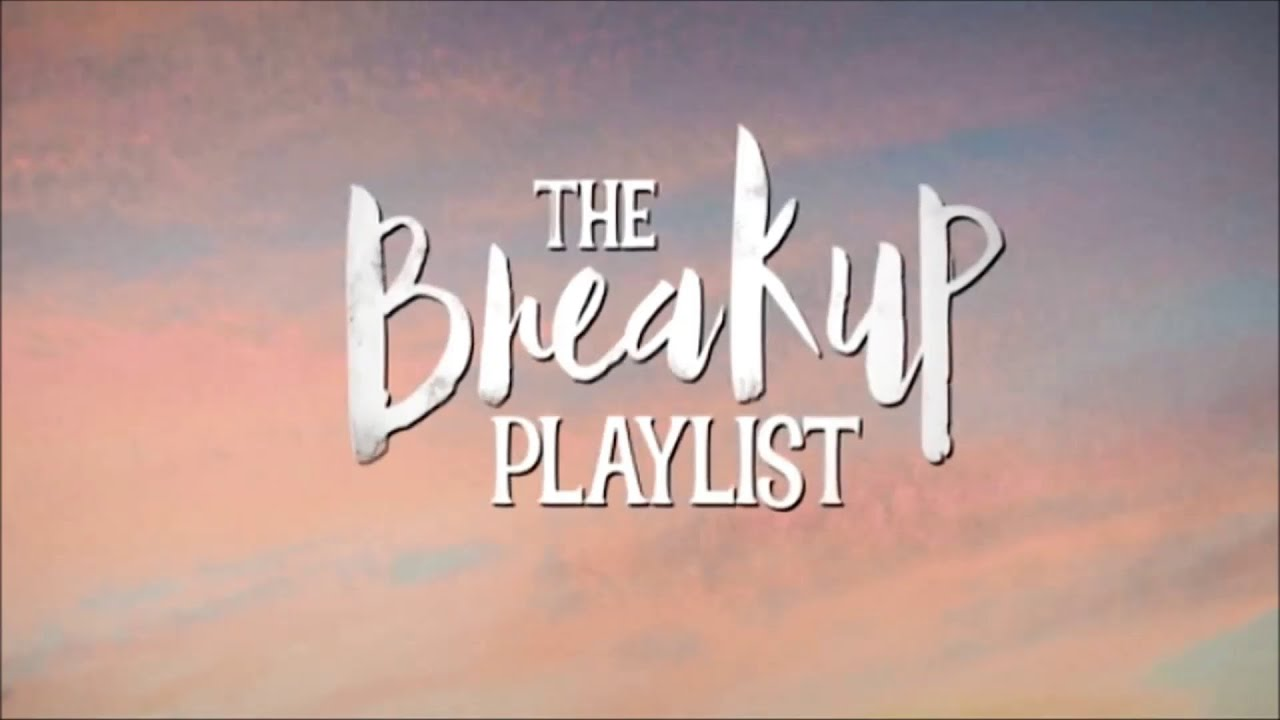 The Breakup Playlist The Breakup Playlist Trailer Showing July 1 2015 YouTube