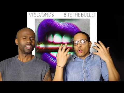 VI Seconds - Bite The Bullet (REACTION!!!)