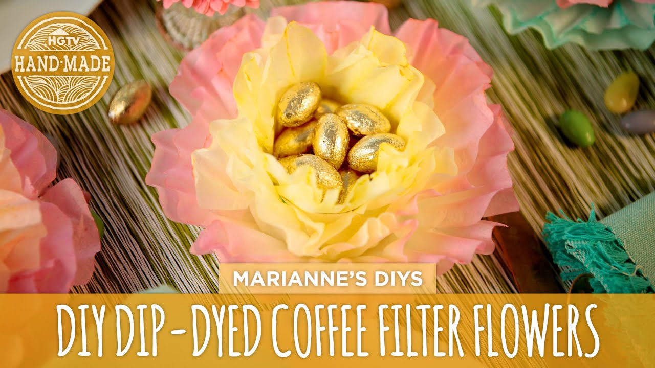 Dip Dyed Coffee Filter Flowers Hgtv Handmade Youtube