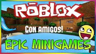 EpicMinigiochi: ROBLOX - Con sackiid, X-WWS, CAMY2317, mirelXD y leonardo234lo!