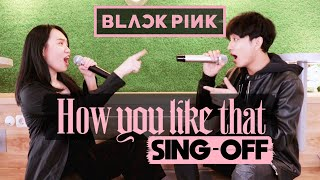 BLACKPINK - How You Like That (SING-OFF vs MOCHI ESKRIM) 37 KPOP SONGS MASHUP