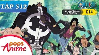 One Piece Tập 512 - Gửi Đến Các Đồng Đội. Tin Tức Chấn Động Được Lan Truyền! - Đảo Hải Tặc