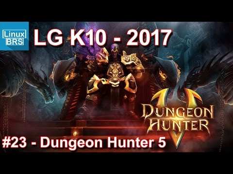 Gameplay Android - Dungeon Hunter 5 - LG K10 2017