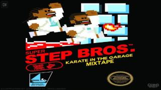 Starlito & Don Trip - Step Brothers (Karate In The Garage) [FULL MIXTAPE + DOWNLOAD LINK] [2017]