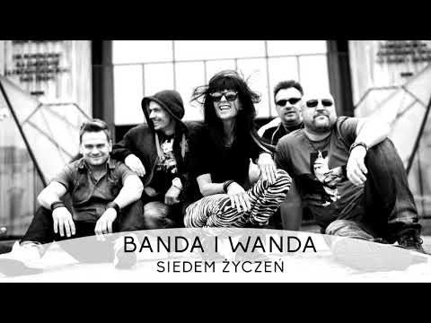 Banda I Wanda - Siedem Życzeń [HD] + Tekst