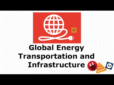 Global Energy Transportation and Infrastructure