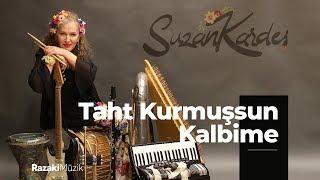 Suzan Kardeş  Taht Kurmuşsun Kalbime feat. Yasemin Yalçın Audio