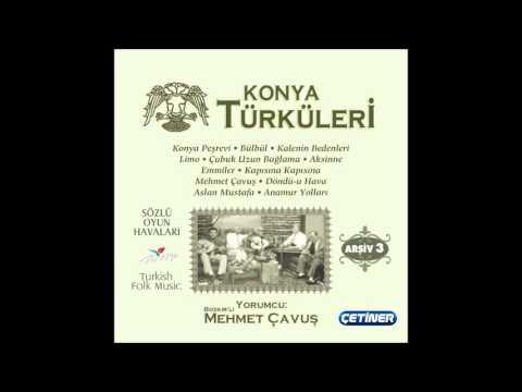 KONYA TÜRKÜLERİ 3 & KONYA PEŞREVİ