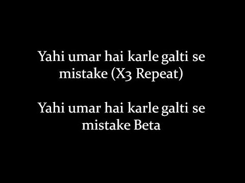 (LYRiCS)Galti Se Mistake Song Lyrical Video – Jagga Jasoos | Arijit Singh, Amit Mishra