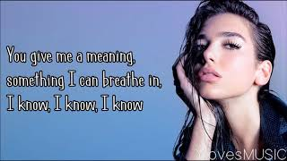 Dua Lipa - Homesick (Lyrics)