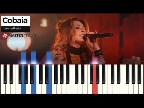 💎 Cobaia - Lauana Prado  Piano Tutorial 💎
