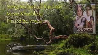 Bechara dil kya kare Instrumental With Lyrics