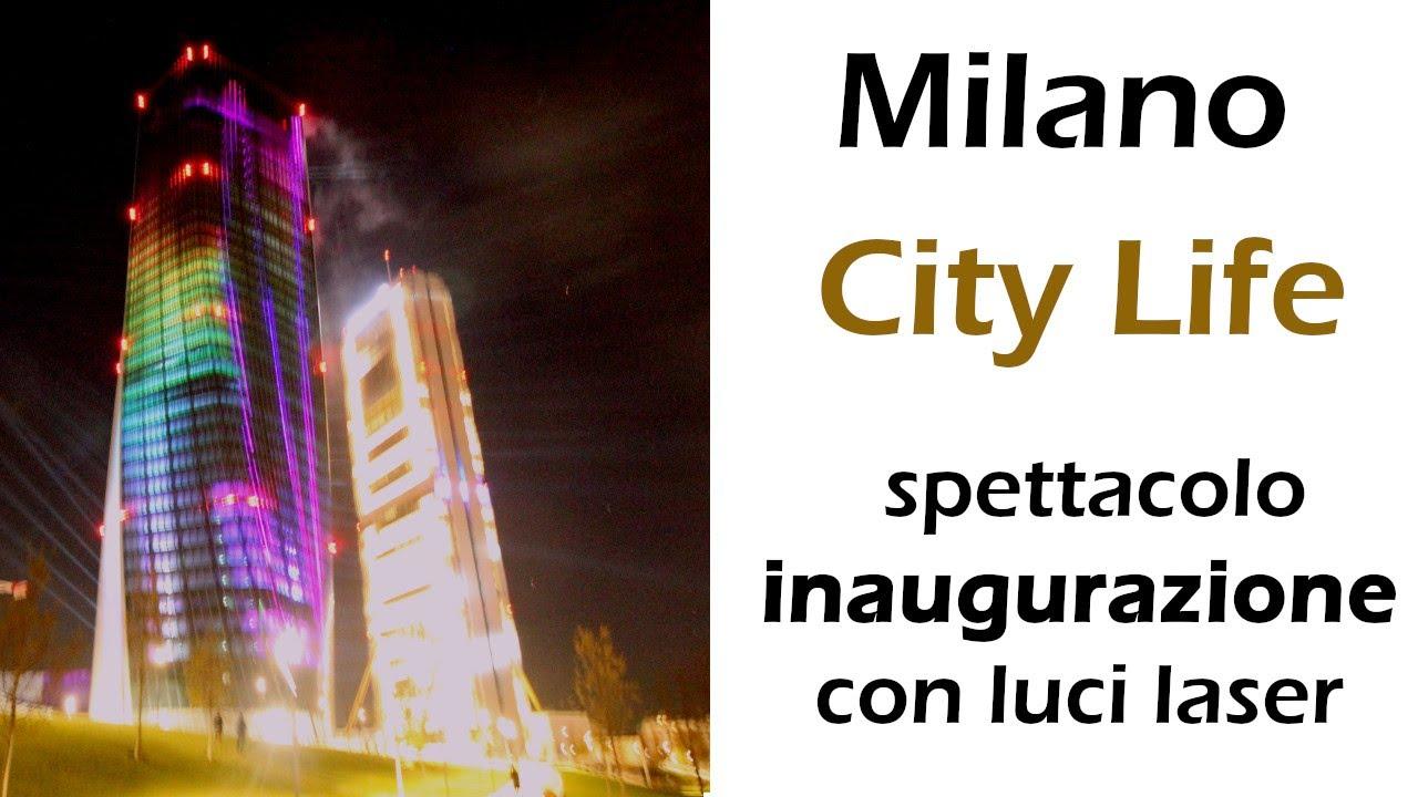 City life milano spettacolo inaugurazione luci laser youtube for Prezzi city life milano
